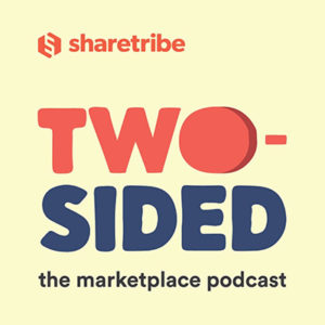 Modern lettering spelling out Two-Sided the marketplace podcast by sharetribe