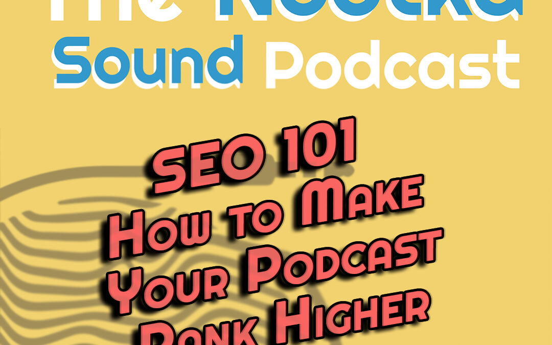 SEO 101 How to Make Your Podcast Rank Higher With Harry Evans