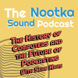 The History of Computers and the Future of Podcasting with Sean Haas